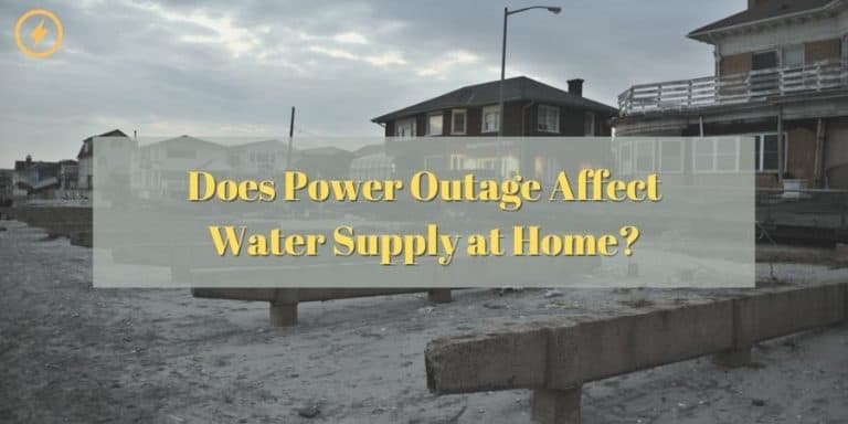 Does Power Outage Affect Water Supply at Home