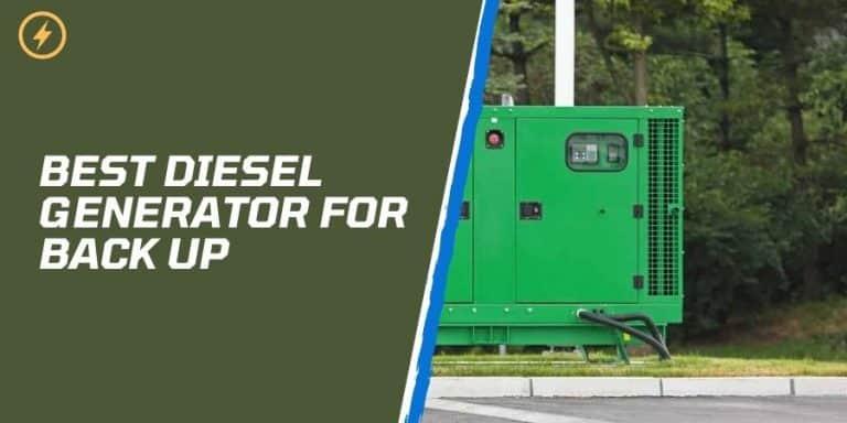 Best Diesel Generator For Back Up