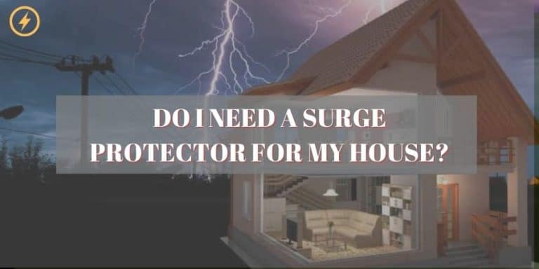 Do I Need A Surge Protector For My House