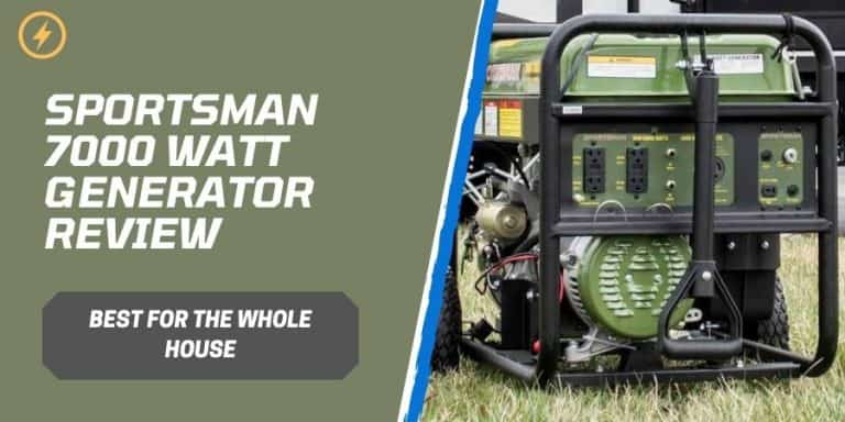 Sportsman 7000 Watt Generator Review