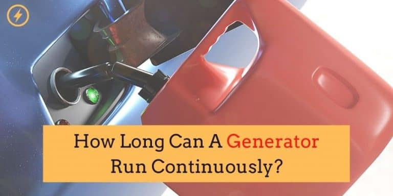 How Long Can A Generator Run Continuously?