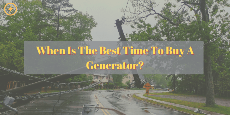 Best Time To Buy A Generator