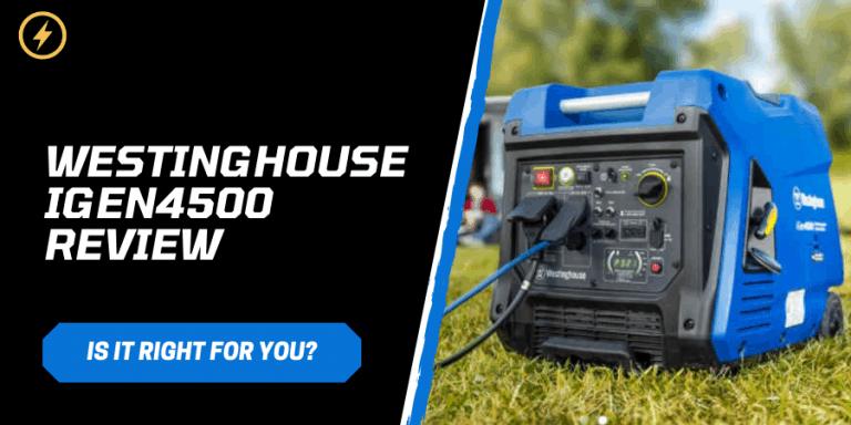 Westinghouse iGen4500 Review