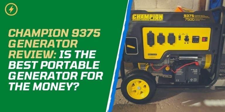 Champion 9375 Generator Review
